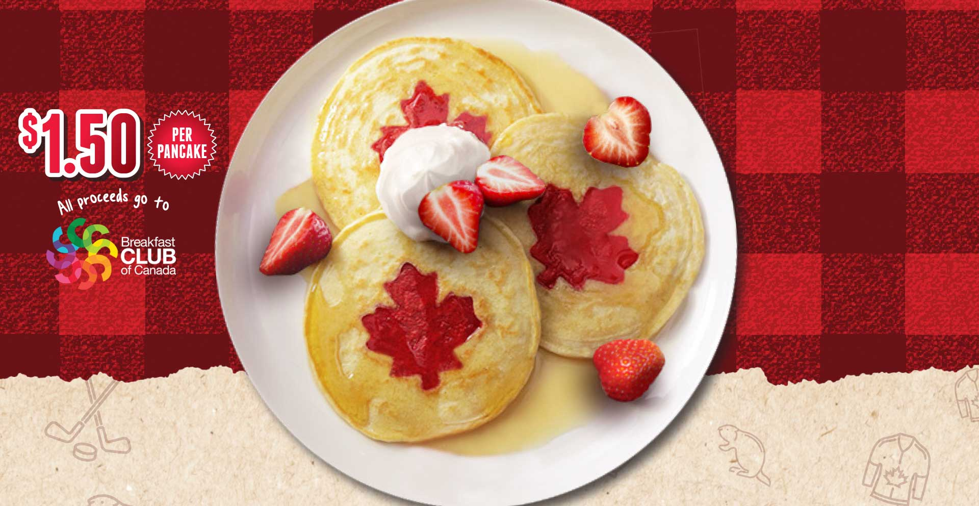Celebrate Canada Day with Ricky's! From June 24 to July 1 until 11am get an O Canada Pancake and help Breakfast Club of Canada.